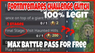 *Mayby patched* FORTNITE MAX BATTLE PASS IN GAME GLITCH? Fortnitemares challenge huge rewords(legit)