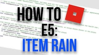 How To Make Items Rain in Roblox