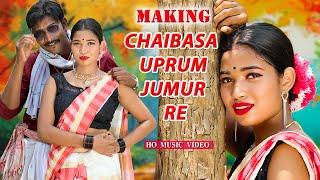 CHAIBASA UPRUM JUMUR (MAKING VIDEO)   SURENDRA TUDU, RUPALI TUDU, DULMU TAISOM   NEW HO VIDEO 2021