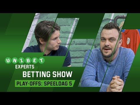 Unibet Experts – Betting Show Play-offs: Speeldag 5