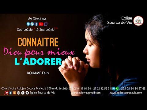 KOUAME Félix | Connaître Dieu pour mieux l'adorer