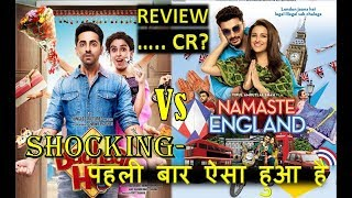 Namaste England Movie Vs Badhaai Ho Movie Box Office Collection In 2018