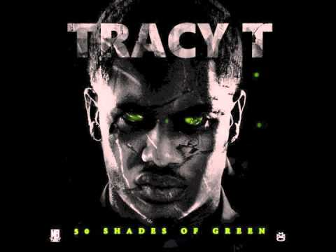 "Tracy T - ""How U Think I Got It"" (50 Shades Of Green)"
