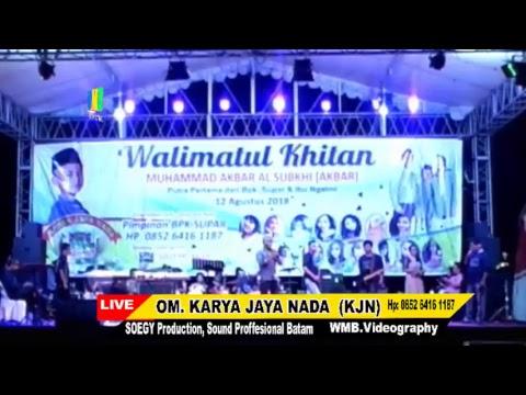 LIVE STREAMING//DANGDUT KARYA JAYA NADA (KJN) //WIJAYA VIDEOGRAPHY// SOEGY PRODUCTION SOUND BATAM
