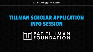 Tillman Scholar Application Info Session