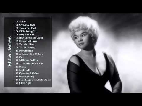 Etta James || Best Songs Of Etta James ||Etta James Collection HQ / MP3