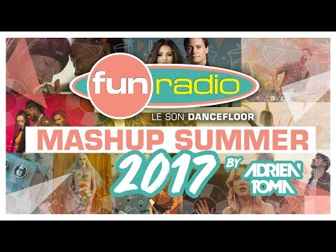 Fun Radio Mashup Summer 2017
