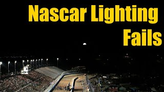Nascar Lighting Fails