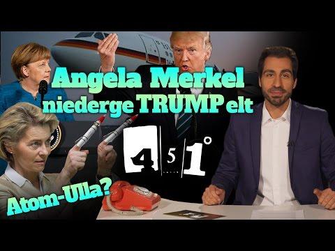 451 Grad   Trump verschmäht Merkel   von der Leyen am Drücker   Russischkurs mit CSU-Seehofer  26