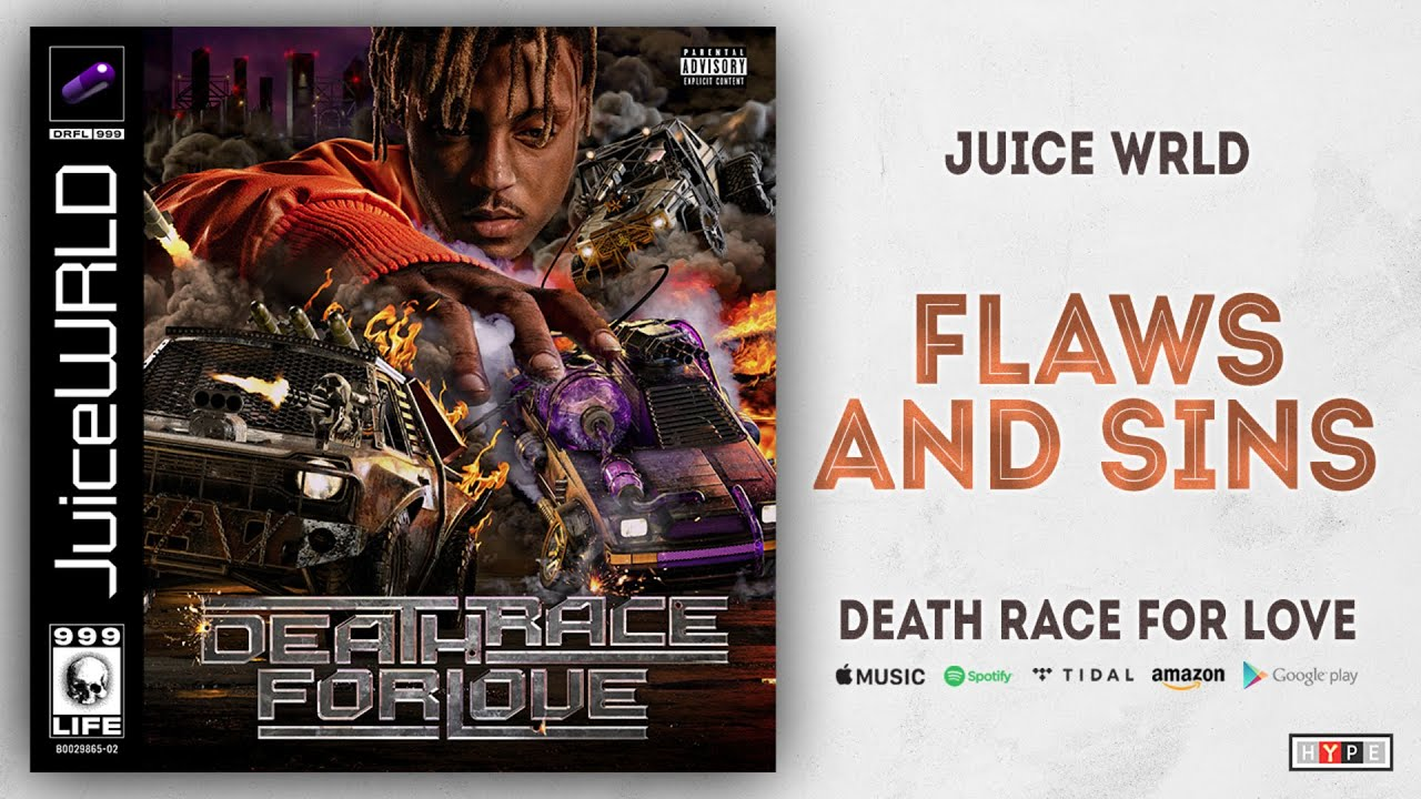 Juice WRLD - Flaws and Sins (Death Race For Love)