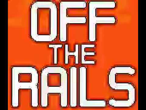 Off The Rails - Game Theme