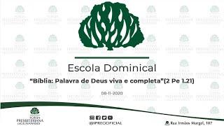 """Abertura Escola Dominical // Mensagem: """"Bíblia: Palavra de Deus viva e completa""""(2 Pe 1.21)"""