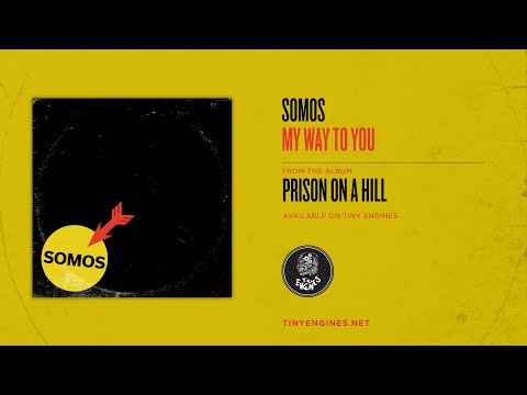 "Somos - New Song ""My Way To You"""