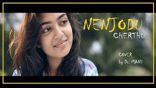Nenjodu cherthu.. by Dr. Manu