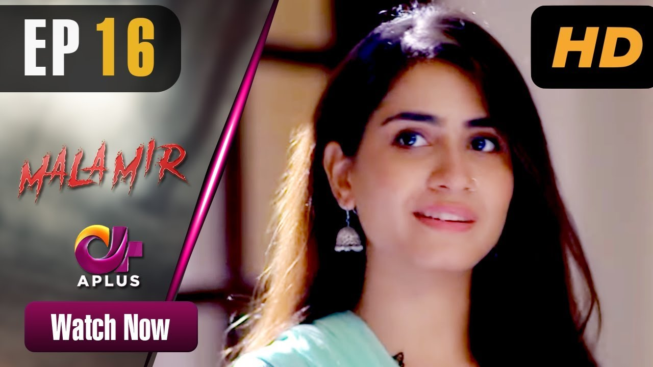 Mala Mir - Episode 16 Aplus Drama