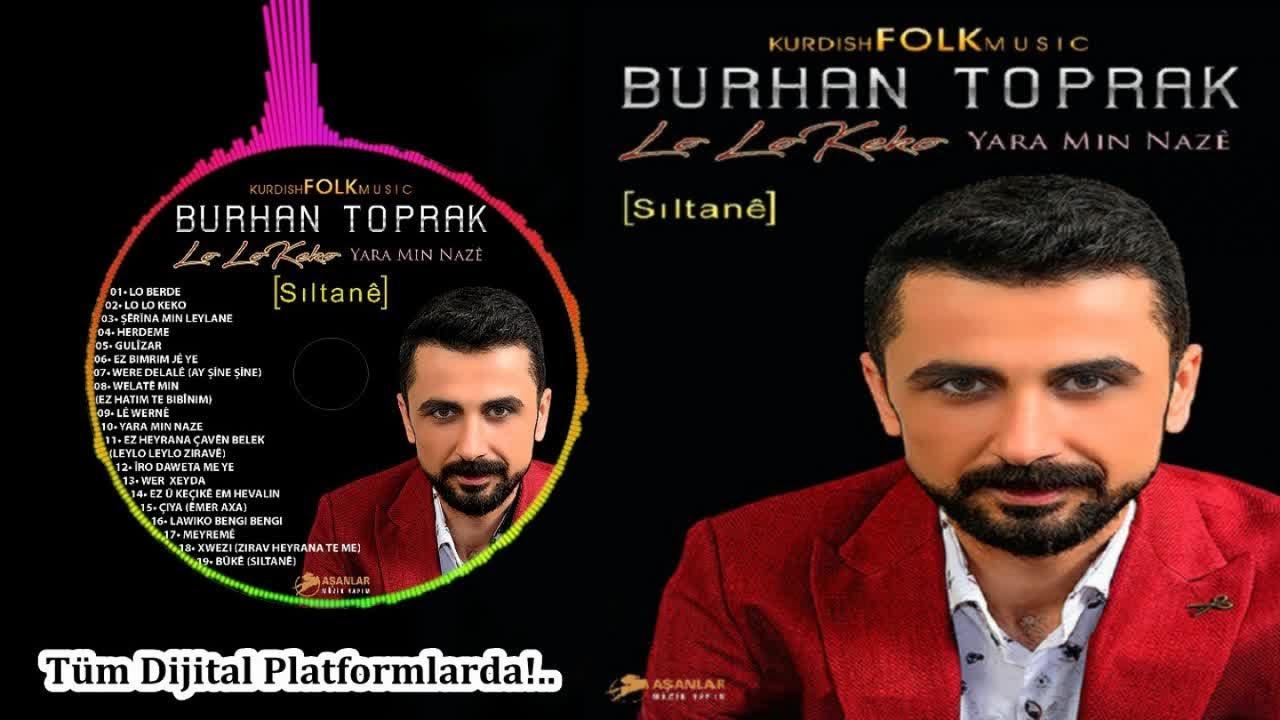 BURHAN TOPRAK - EZ DIL KETIM VAN ÇAVA - (Official Audıo)