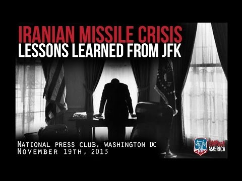 ' Iranian Missile Crisis: Lessons Learned from JFK ' - EMPact America 11-19-13