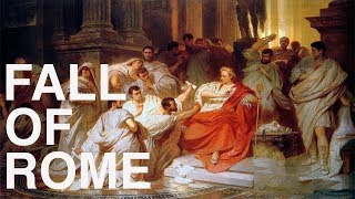 The Fall of Rome Explained In 13 Minutes