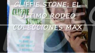 CLIFFIE STONE EL ULTIMO RODEO