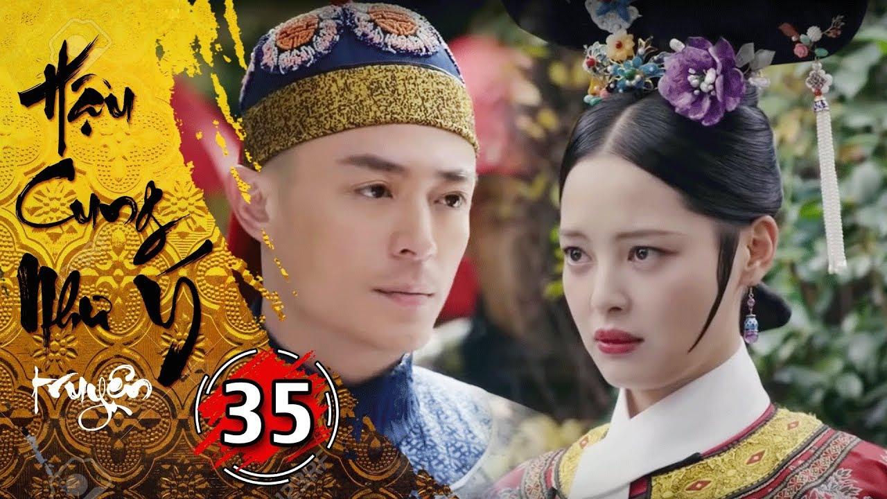 Phim Bộ - Hậu Cung Như Ý Truyện - Tập 35 Full | Phim Cổ Trang Trung Quốc Hay Nhất 2018