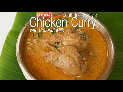 Chicken Curry With Coconut Milk South Indian Style Ventuno Home