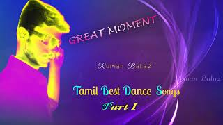 Best Tamil Dance Songs ( Collection ) Mp3 Part 1