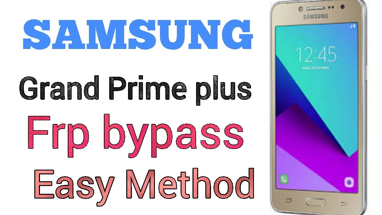 Samsung G532f frp bypass Galaxy Grand Prime Plus, J2 Prime frp reset with  adb enable file