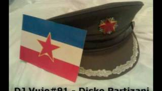 DJ Vujo#91 - Disko Partizani (CIGANIZACIJA)