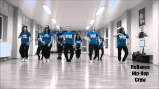 ReDance Hip-Hop Crew 2014 ; Dance Choreography