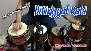 Ditinggal Rabi _cover Kendang by Irawan