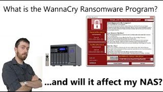 What is the WannaCry Program? And is the data on my Synology or QNAP NAS safe?
