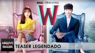 W - Dois Mundos ( 더블유 2016) - Teaser Legendado