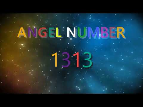 1313 angel number | Meanings & Symbolism