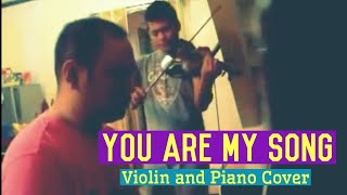 You Are My Song (Violin & Piano Cover)