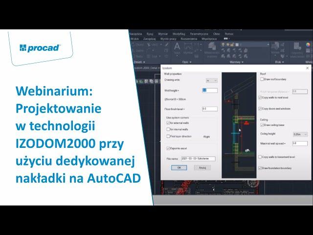 Projektowanie w technologii IZODOM2000 przy użyciu dedykowanej nakładki na AutoCAD | Webinarium