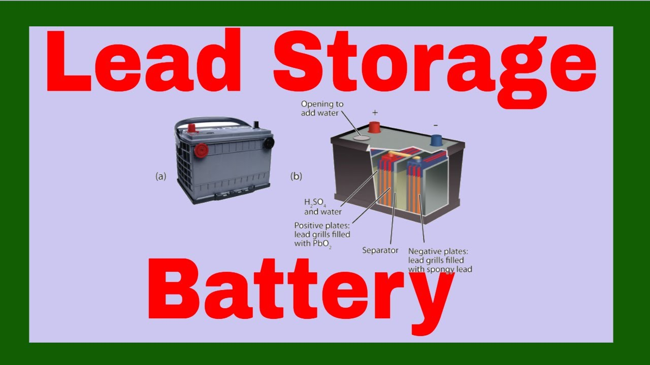 What Is A Lead Storage Battery
