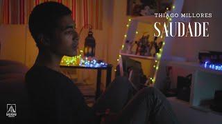 Thiago Millores - Saudade (Video Oficial)