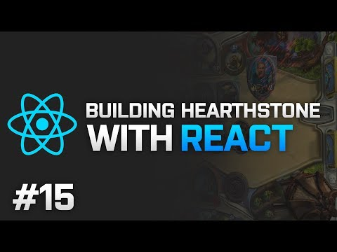 React: Hearthstone for Web - GAME LOBBY - Part 15 - Programming Stream - 12-11-2016
