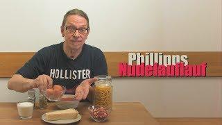 Bester Nudelauflauf von Phillipp - Rezept zum ganz einfachen nachkochen - mein Lieblingsessen