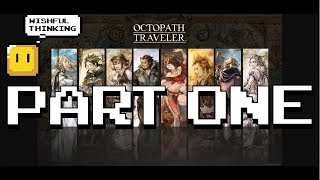 Octopath Traveler - Which Character Should You Start With? PART ONE: ROGUE