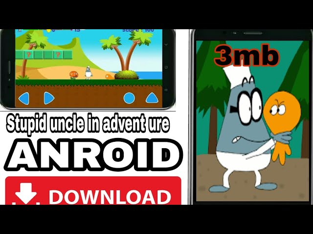Stupid uncle in adventure ANDROID GAME IN [3MB] #1