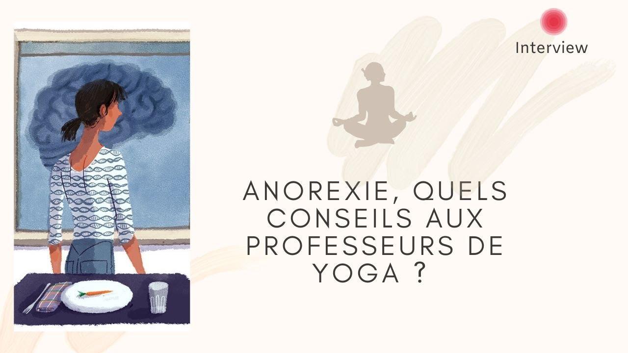 Anorexie: quels conseils aux professeurs de yoga