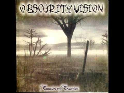 Resultado de imagem para Obscurity Vision – Obscurity Creation