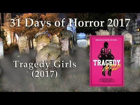 Tragedy Girls (2017) - 31 Days Of Horror 2017 - Movie 27