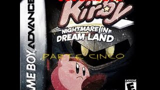 kirby nightmare in dream land parte 5
