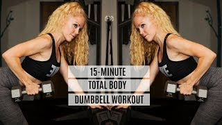 15-Minute Total Body Dumbbell Workout For Busy Days | MFit