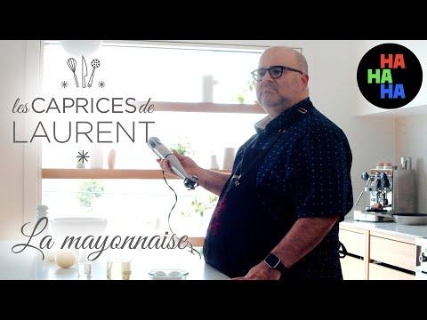 Les caprices de Laurent - La Mayonnaise
