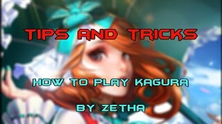 Mobile Legends - Tips and Tricks - How to play Kagura like The Best Kagura in the World by Zetha