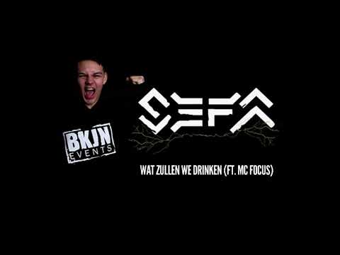 Sefa - Wat Zullen We Drinken (Sefa ft. MC Focus)