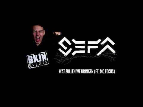 Sefa - Wat Zullen We Drinken (Sefa Ft. MC Focus)